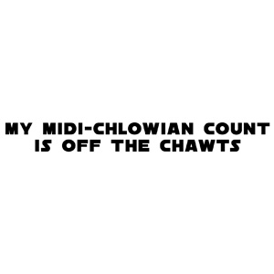 My Midiclowian Count is Off the Chawts